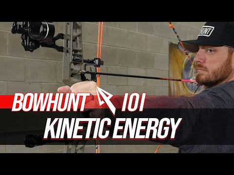 Kinetic Energy: What It Is, Why It's Important, & How To Calculate It   Bowhunt 101