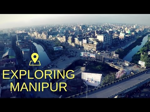 Manipur Tourism Promotional Video 2017