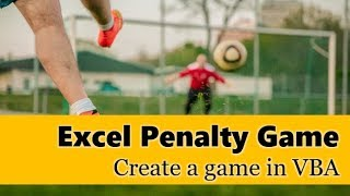 ⚽⚽⚽ Excel Penalty Game - How to make a game + animation using VBA