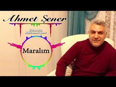 AHMET ŞENER(MARALIM)