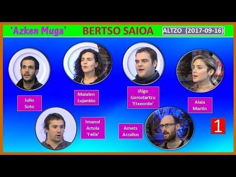 'Azken Muga' Bertso-saioa (1) (Altzo, 2017-09-16) (43'46)