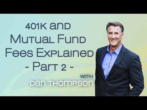 The Truth About 401k Fees, Mutual Fund Fees, and Hidden Fees Explained - Part 2