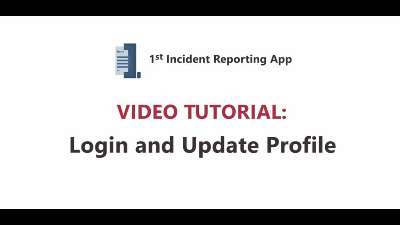 1st incident reporting app video tutorial  login and