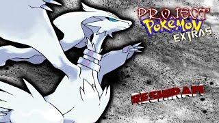 Roblox Project Pokemon Extras - Reshiram!