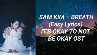 Download Sam Kim - Breath (Easy Lyrics) It's Okay To Not Be Okay OST Part 2