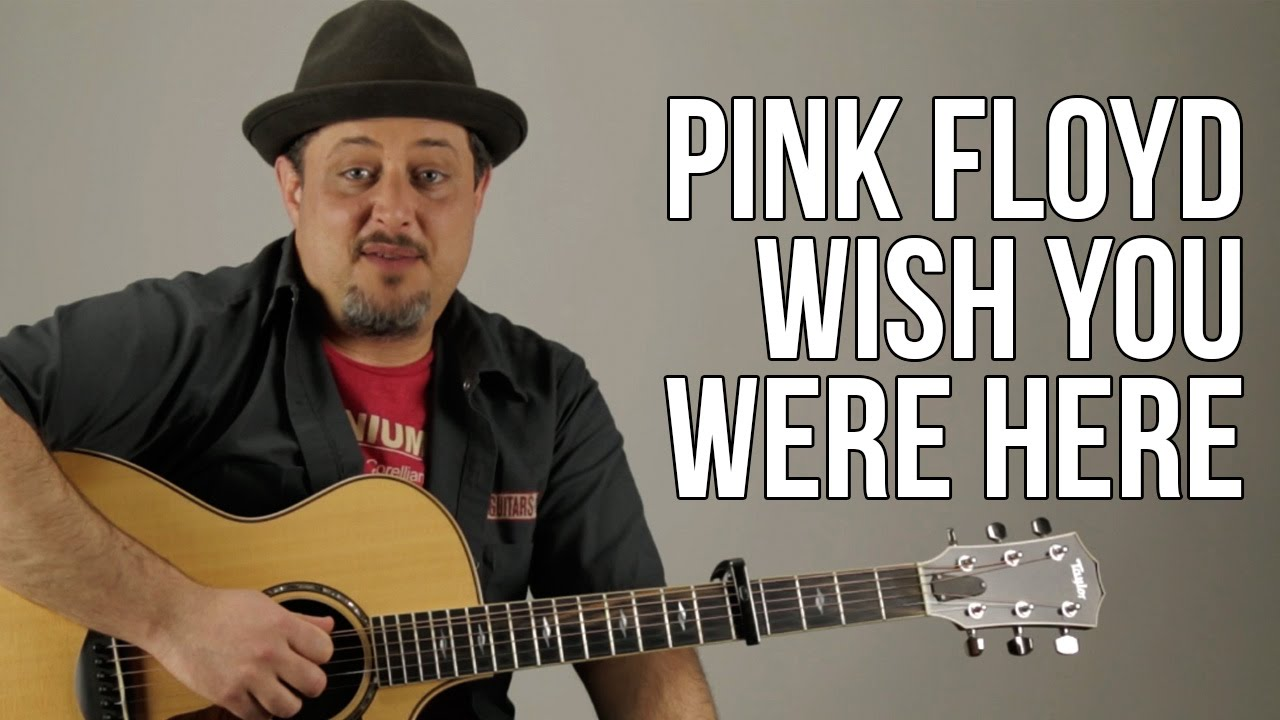 How To Play Wish You Were Here Intro And Chords Pink Floyd