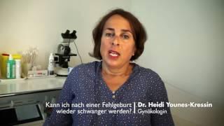 Frauenaerztin Dr.Younes Kressin erklärt: Wieder schwanger nach Fehlgeburt