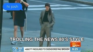 Trolling The News 80's Style