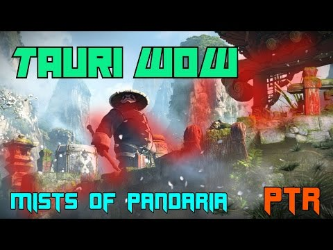 Tauri WoW MoP PTR Live 4. rész 🐼 Minden Class bent! + Account-wide dolgok