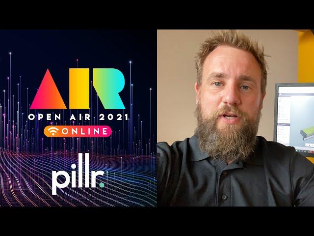 OPEN AIR 2021: Pillr