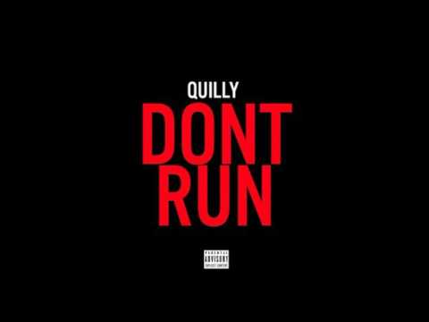 Quilly - Dont Run