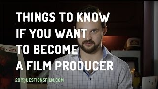 Things To Know If You Want To Become A Film Producer