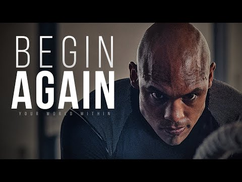 Begin Again – Motivational Video Compilation for 2017