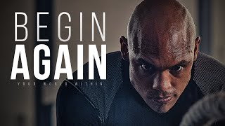 Begin Again - Motivational Video Compilation