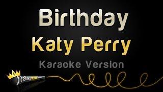 Katy Perry - Birthday (Karaoke Version)