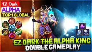 EZ_Dark The Alpha King [ Top 1 Global Alpha ] EZ_Dark Alpha Mobile Legends