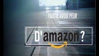 Faut-il avoir peur d'Amazon? Documentaire 2018