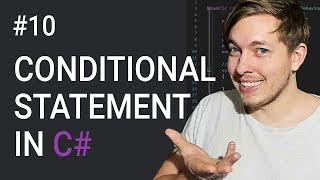 10: Conditional Statements In C# | If, Else if, Else | C# Tutorial For Beginners | C Sharp Tutorial