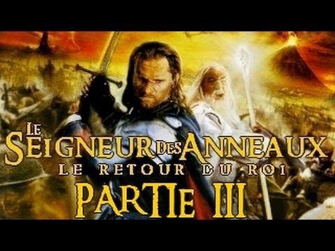Le Seigneur des Anneaux : Le Retour du Roi - Partie 3 [HD]