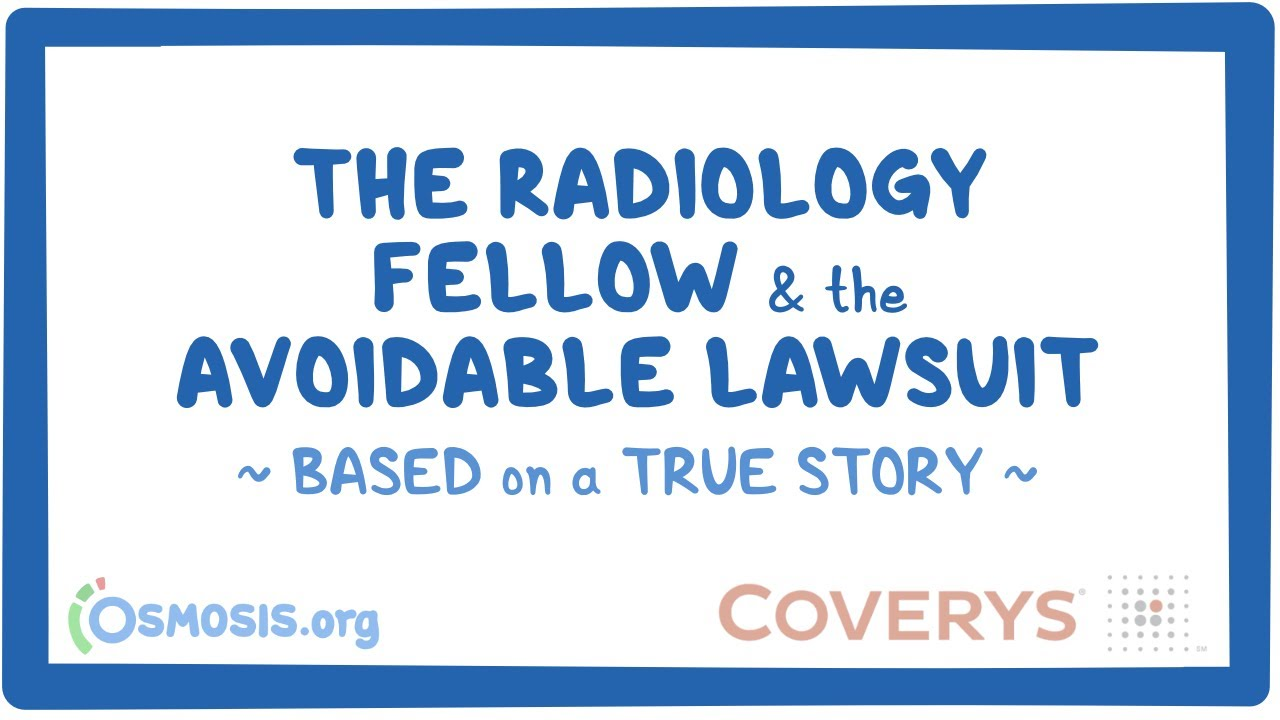 The Radiology Fellow – Avoidable Medical Malpractice Case #MedicalRadiology