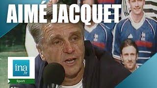 France 98 : Aimé Jacquet