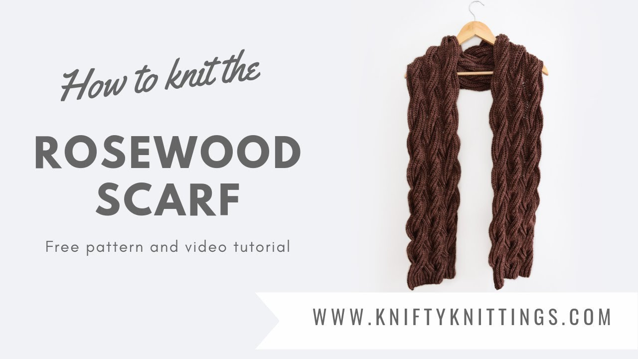 Rosewood Scarf Free Knitting Pattern And Tutorial Youtube