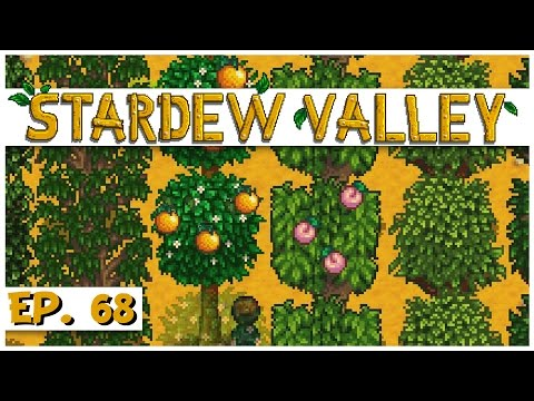 Stardew Valley - Ep. 68 - Orchard Harvesting! - Let's Play S