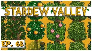 Stardew Valley - Ep. 68 - Orchard Harvesting! - Let's Play Stardew Valley Gameplay