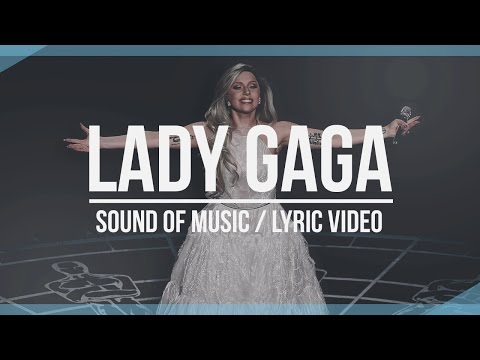 Lady Gaga - Sound Of Music (Lyric Video)