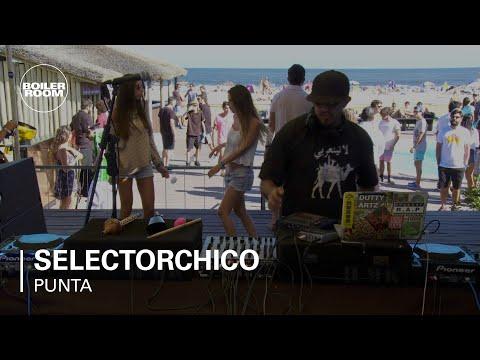 Selectorchico Boiler Room Punta Del Este DJ Set