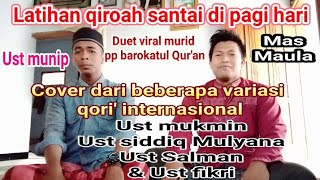 Download latihan qiroah di pagi hari versi qori internasional