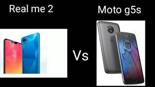 Real me 2 vs Moto g5s