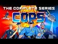 C.O.P.S. - The Complete Animated Series