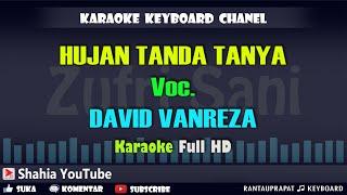 Download HUJAN TANDA TANYA VOC. DAVID FANREZA │ KARAOKE KN7000