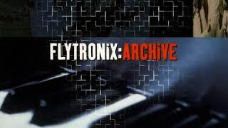 Flytronix - Archive (1998) Full Album