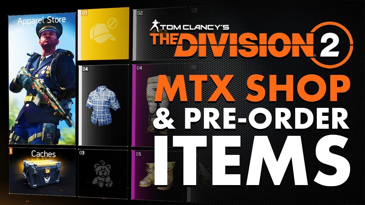 The Division 2 | How To Redeem Your Pre-Order Items, Exotic Weapons & Quick  Look at MTX Shop