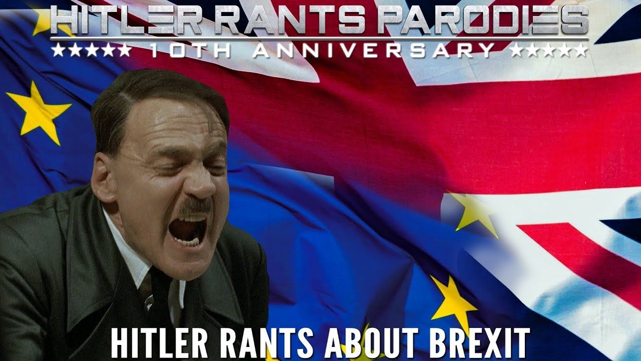 Hitler rants about Brexit