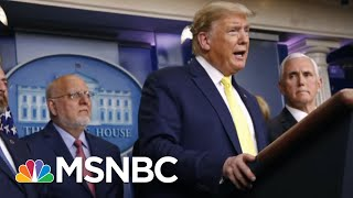 Demand For Action From The White House As Coronavirus Fear Spreads | Deadline | Msnbc