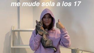 ME MUDE SOLA CON 17 AÑOS *vlog*
