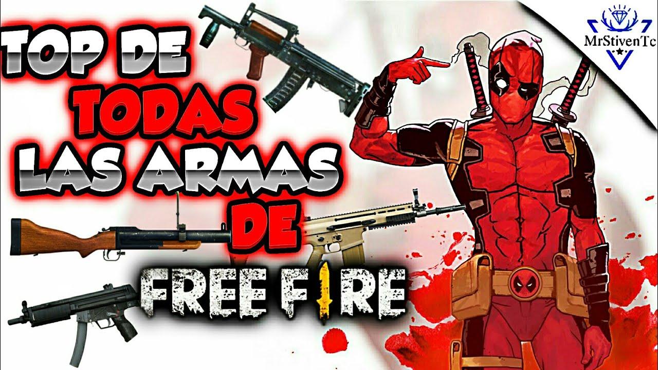 Top De Todas Las Armas De Free Fire Review De Cada Una Youtube