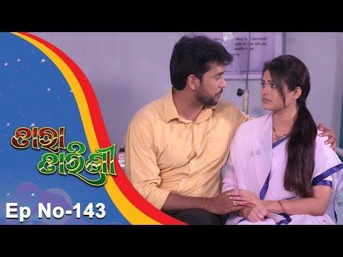 Tara Tarini | Full Ep 143 | 20th Apr 2018 | Odia Serial - TarangTV