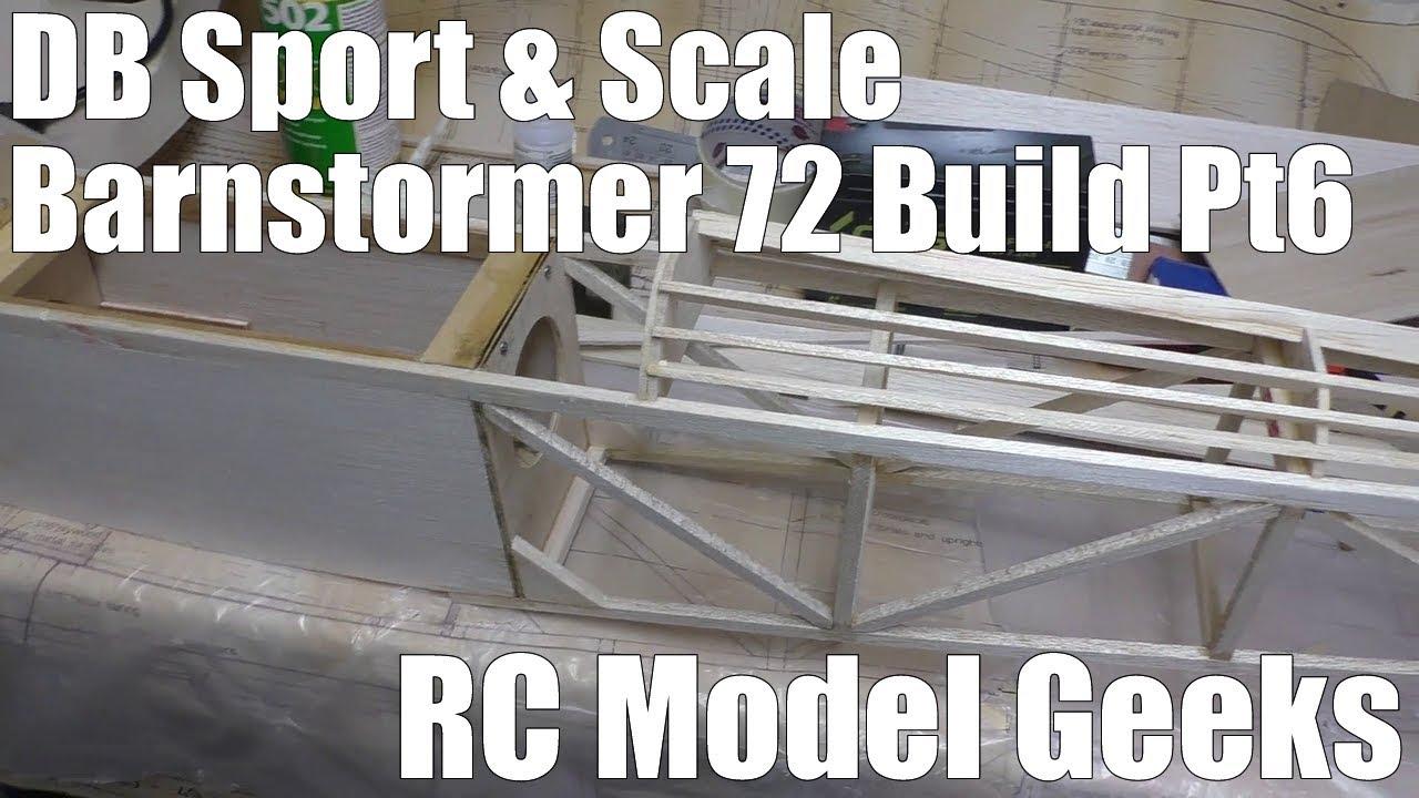 DB Sport & Scale Barnstormer 72 Build Pt6 RC Model Geeks - YouTube