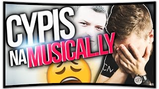 CYPIS NA MUSICAL.LY! 😂