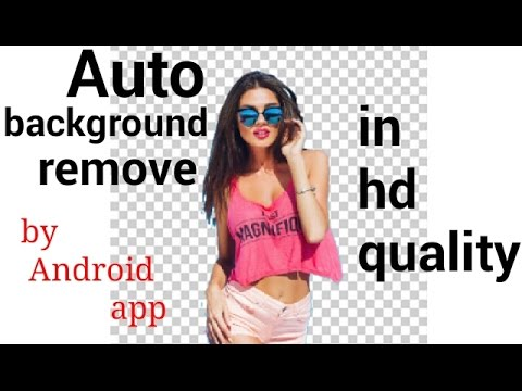 How to Auto remove background in photo and logo by android app