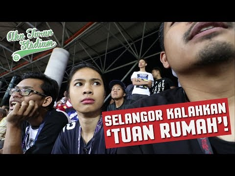 Selangor kalahkan 'Tuan Rumah'! | Liga Super 2018 | #AkuTurunStadium