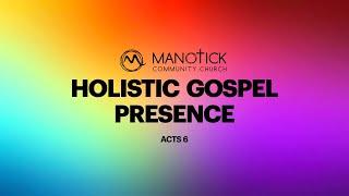 Holistic Gospel Presence
