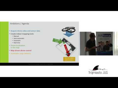 Krzysztof Kudryński i Błażej Kubiak - Real-time mapping with the drone - Trójmiasto JUG [23.08.2016]