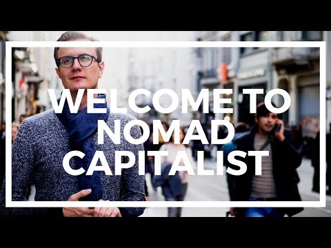 Welcome to Nomad Capitalist!