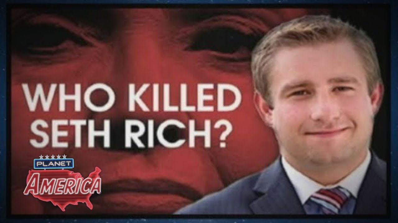 Who killed Seth Rich? | Planet America - YouTube