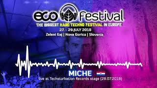 Miche live at ECO Festival 2018 [Techsturbation Records stage], Zeleni gaj, Slovenia (28.07.2018)